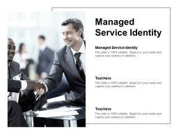 Managed Service Identity Ppt Powerpoint Presentation Good Cpb