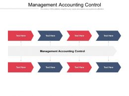 Management Accounting Control Ppt Powerpoint Presentation Ideas Layout Ideas Cpb