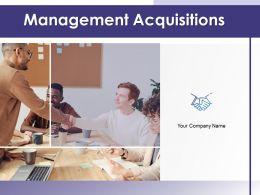 Management Acquisitions Powerpoint Presentation Slides