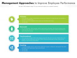 Management Approaches To Improve Employee Performance