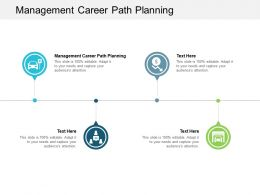 Management Career Path Planning Ppt Powerpoint Presentation Inspiration Cpb