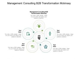Management Consulting B2B Transformation Mckinsey Ppt Powerpoint Presentation Outline Deck Cpb