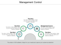 Management Control Ppt Powerpoint Presentation Infographic Template Icon Cpb