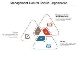 Management Control Service Organization Ppt Powerpoint Presentation Show Deck Cpb