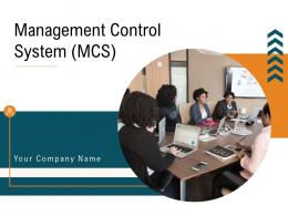 Management Control System MCS Powerpoint Presentation Slides