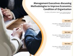 Management Executives Discussing Methodologies To Improve Economics Condition Of Organization
