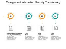Management Information Security Transforming Ppt Powerpoint File Graphics Cpb