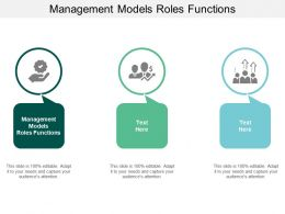 Management Models Roles Functions Ppt Powerpoint Presentation Professional Template Cpb
