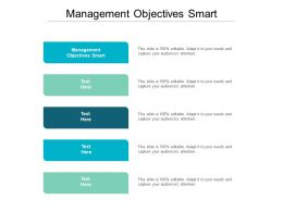 Management Objectives Smart Ppt Powerpoint Presentation Summary Guidelines Cpb