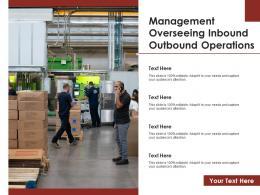 Management Overseeing Inbound Outbound Operations
