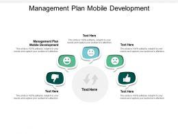 Management Plan Mobile Development Ppt Powerpoint Presentation Pictures Ideas Cpb