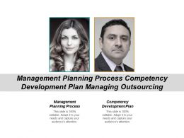 Management Planning Process Competency Development Plan Managing Outsourcing Cpb