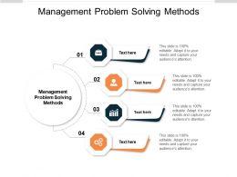 Management Problem Solving Methods Ppt Powerpoint Presentation Slides Themes Cpb