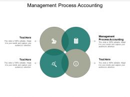 Management Process Accounting Ppt Powerpoint Presentation Outline Clipart Cpb