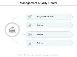 Management Quality Center Ppt Powerpoint Presentation Portfolio Inspiration Cpb