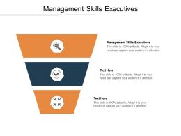 Management Skills Executives Ppt Powerpoint Presentation Professional Background Image Cpb