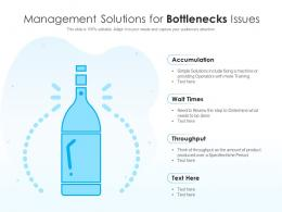 Management Solutions For Bottlenecks Issues