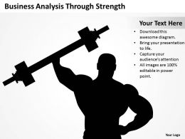 Management Strategy Consulting Business Analysis Through Strength Powerpoint Templates 0527