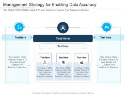 Management Strategy For Enabling Data Accuracy Infographic Template