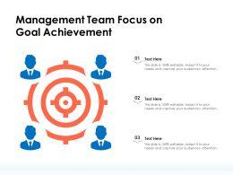 Management Team Focus On Goal Achievement