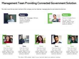 Management Team Providing Connected Government Solution Time Ppt Powerpoint Presentation File