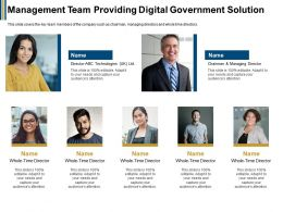 Management Team Providing Digital Government Solution Ppt Powerpoint Presentation Smartart