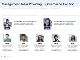 Management Team Providing E Governance Solution Ppt Graphics Template