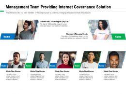 Management Team Providing Internet Governance Solution Adapt Ppt Powerpoint Presentation Show