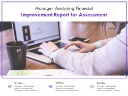 Manager Analyzing Financial Improvement Report For Assessment