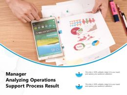 Manager Analyzing Operations Support Process Result