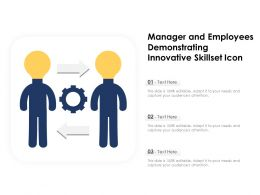 Manager And Employees Demonstrating Innovative Skillset Icon