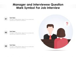 Manager And Interviewee Question Mark Symbol For Job Interview
