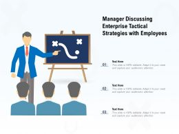 Manager Discussing Enterprise Tactical Strategies With Employees