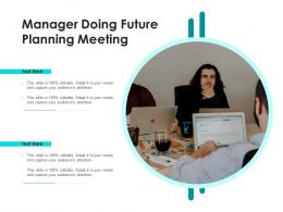 Manager Doing Future Planning Meeting