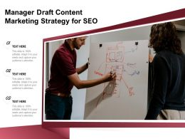 Manager Draft Content Marketing Strategy For SEO