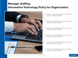 Manager Drafting Information Technology Policy For Organization