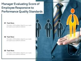 Manager Evaluating Score Of Employee Responsive To Performance Quality Standards
