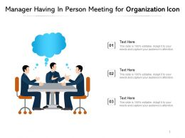 Manager Having In Person Meeting For Organization Icon