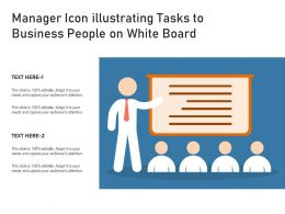 Manager Icon Illustrating Tasks To Business People On White Board