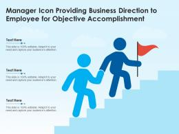 Manager Icon Providing Business Direction To Employee For Objective Accomplishment