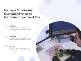 Manager Monitoring Computer System To Maintain Proper Workflow
