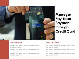 Manager Pay Loan Payment Through Credit Card