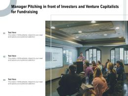 Manager Pitching In Front Of Investors And Venture Capitalists For Fundraising