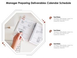 Manager Preparing Deliverables Calendar Schedule