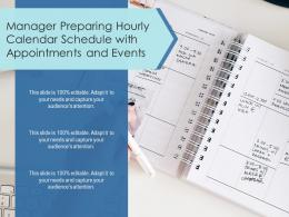 Manager Preparing Hourly Calendar Schedule With Appointments And Events