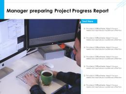 Manager Preparing Project Progress Report