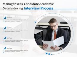 Manager Seek Candidate Academic Details During Interview Process