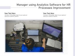 Manager Using Analytics Software For HR Processes Improvement