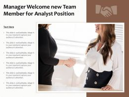 Manager Welcome New Team Member For Analyst Position