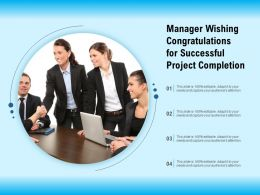 Manager Wishing Congratulations For Successful Project Completion